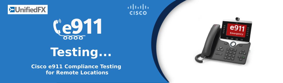 Cisco-e911-Testing-Final-1
